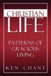 Christian Life - Ken Chant