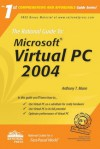 The Rational Guide To: Microsoft Virtual Pc 2004 - Anthony Mann