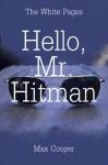 Hello, Mr. Hitman (The White Pages) - Max Cooper