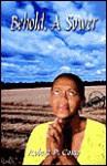 Behold, A Sower - Robert P. Como