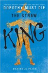 The Straw King - Danielle Paige