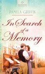 In Search of a Memory - Pamela Griffin