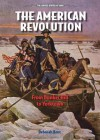 The American Revolution: From Bunker Hill to Yorktown - Deborah Kent
