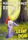 Leśny Dom (Avalon 1) - Marion Zimmer Bradley