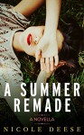 A Summer Remade - Nicole Deese