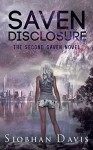 Saven Disclosure (The Saven Series Book 2) - Kelly Hartigan (XterraWeb), Siobhan Davis