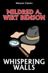 Whispering Walls by Mildred A. Wirt (Penny Parker #15) (Halcyon Classics) - Mildred A. Wirt