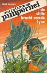 De stille kracht van de Lynx (Verzetsgroep Pimpernel, #1) - Bert Benson