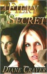 A Fiery Secret - Diane Craver