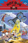 Hot Dog and Bob And the Surprisingly Slobbery Attack of the Dog-Wash Doggies - L. Bob Rovetch, Dave Whamond