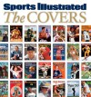 Sports Illustrated The Covers - Sports Illustrated
