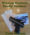 Winning Numbers Deadly Numbers - Clark Graham