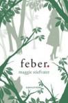 Feber (Mercy Falls vargar, #2) - Maggie Stiefvater