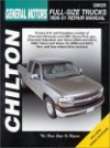 General Motors Full Size Trucks: 1999-01 Repair Manual - Jeff Kibler