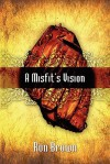 A Misfit's Vision - Ron Brown