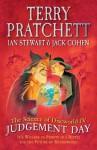 The Science of Discworld IV: Judgement Day - Terry Pratchett, Ian Stewart, Jack Cohen