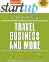 Start Your Own Travel Business and More: Cruises, Adventure Travel Tours, Senior Travel - Rich Mintzer