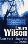 Une Voix Disparue - Laura Wilson