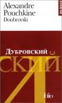 Doubrovski (édition Bilingue, Français Russe) - Alexander Pushkin, Gustave Aucouturier