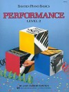 WP212 - Bastien Piano Basics Performance Level 2 - Jane Smisor Bastien