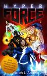 Hyperforce - Ralph L. Angelo Jr.
