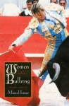 Women and the Bullring - Muriel Feiner, Robert Ryan