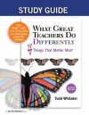 What Great Teachers Do Differently: 17 Things That Matter Most (Study Guide) - Todd Whitaker