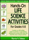 Hands-On Life Science Activities for Grades K - 8 - Marvin N. Tolman