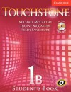 Touchstone Level 1 Student's Book B with Audio CD/CD-ROM [With CD] - Michael J. McCarthy, Jeanne McCarten, Helen Sandiford