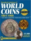 Standard Catalog of World Coins: 1801-1900 - Colin R. Bruce II, George Cuhaj, Merna Dudley