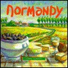 A Flavor of Normandy - Carole Clements