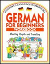 German for Beginners Workbook - Rachel Bladon