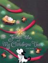 Jesus, Me, and My Christmas Tree - Crystal Bowman