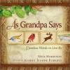 As Grandpa Says - Nick Harrison, Audrey Jeanne Roberts