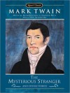 The Mysterious Stranger and Other Stories - Mark Twain, Howard Mittelmark