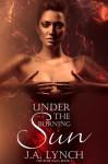 Under the Burning Sun - Julieanne Lynch