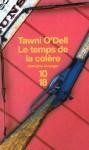 Le Temps de la colère - Tawni O'Dell, Bernard Cohen