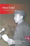 Zhou Enlai: A Political Life - Barbara Barnouin, Isabella Steer