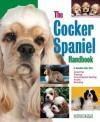 The Cocker Spaniel Handbook - D. Caroline Coile