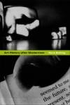 Art History after Modernism - Hans Belting, Kenneth J. Northcott, Mitch Cohen, Caroline Saltzwedel