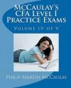 McCaulay's Cfa Level I Practice Exams Volume IV of V - Philip Martin McCaulay