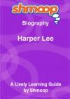 Harper Lee: Shmoop Biography Guide - Shmoop