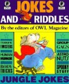 Jokes and Riddles - Owl Magazine