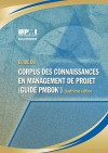 A Guide to the Project Management Body of Knowledge (Pmbok Guide) - Forth Edition, Official French Translation - Project Mangement Institute
