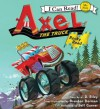 Axel the Truck: Rocky Road - J.D. Riley, Brandon Dorman, Jeff Gurner