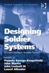 Designing Soldier Systems - Pamela Savage-Knepshield, John Martin