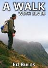 A Walk With Elves - Edward Burns