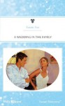 Mills & Boon : A Wedding In The Family (Back to the Ranch) - Susan Fox