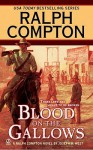 Blood on the Gallows - Joseph A. West, Ralph Compton
