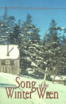 Song of the Winter Wren: A LeConte Lodge Journal - David Witherspoon